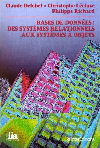 Bases de données : des systèmes relationnels aux systèmes à objets