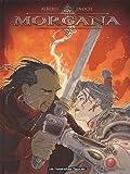 Morgana, Tome 3 - Les deux phénix