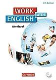 Work with English - 4th Edition - Allgemeine Ausgabe: A2/B1 - Workbook mit CD