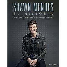 Shawn Mendes: Su historia (Música y cine)