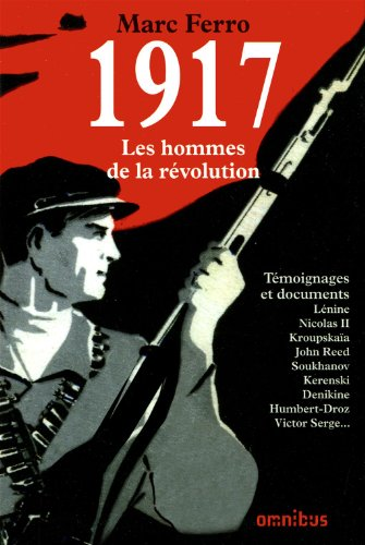 1917 LES HOMMES DE LA REVOLUT
