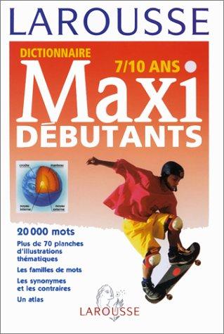 Dictionnaire maxi-débutants, 7-10 ans. Afrique par Collectif