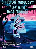 Children shouldn't play with dead things [Blu-ray] [Limited Collector's Edition]