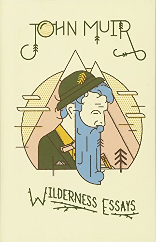 Wilderness Essays por John Muir