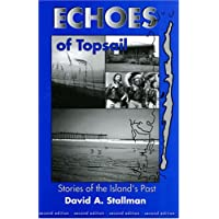 Echoes of Topsail: Stories of the Island's