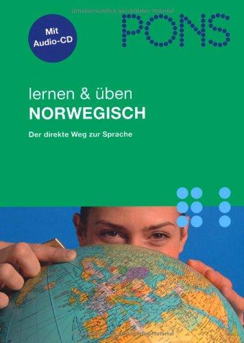 PONS lernen & üben Norwegisch: Aussprache, Wortschatz, Grammatik, Kommunikation nachschlagen und üben