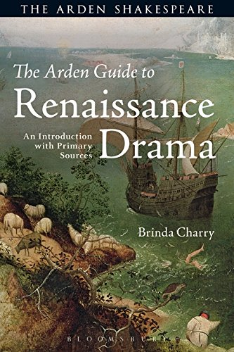 The Arden Guide to Renaissance Drama (Arden Shakespeare)