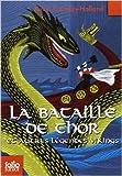 La bataille de Thor et autres légendes vikings de Kevin Crossley-Holland ,Philippe Morgaut (Traduction) ( 17 mars 2011 )