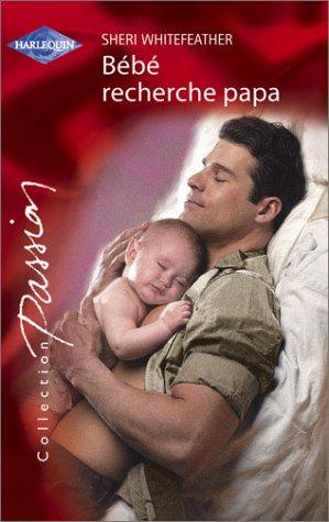 Bébé recherche papa