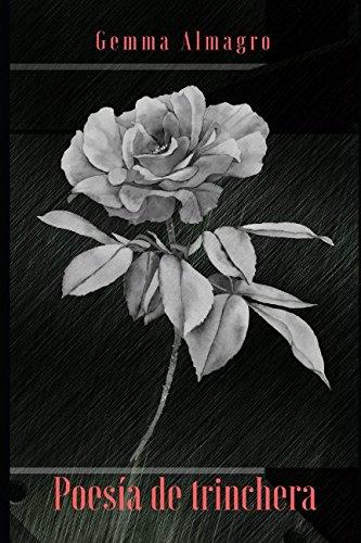 Poesía de trinchera por Gemma Almagro