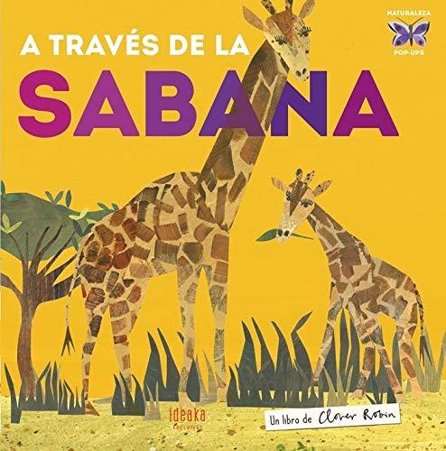 A través de la sabana (IDEAKA) por Clover Robin