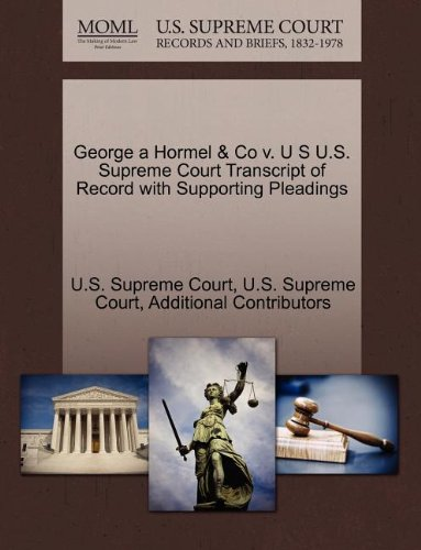 george-a-hormel-co-v-u-s-us-supreme-court-transcript-of-record-with-supporting-pleadings