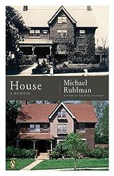 House: A Memoir by Michael Ruhlman (2006-03-07)