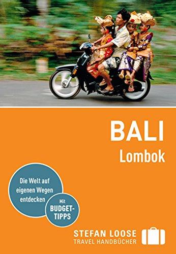 Stefan Loose Reiseführer Bali, Lombok: mit Downloads aller Karten (Stefan Loose Travel Handbücher E-Book) - Ebook Bali