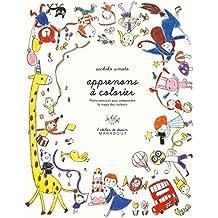 Apprenons à colorier - L'atelier de dessin Marabout: Petits exercices pour comprendre la magie des couleurs