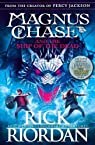 Magnus Chase 03 and the Ship of the Dead par Riordan