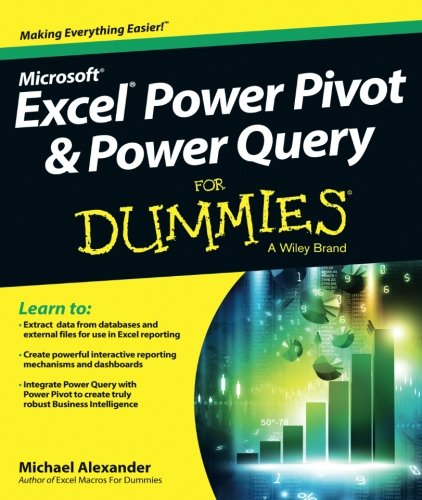 Excel Power Pivot & Power Query FD (For Dummies (Computers))