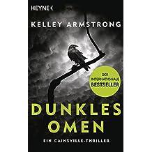 Dunkles Omen – Ein Cainsville-Thriller: Roman