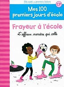 """Afficher """"Mes 100 premiers jours d'école n° 4 Frayeur à l'école"""""""