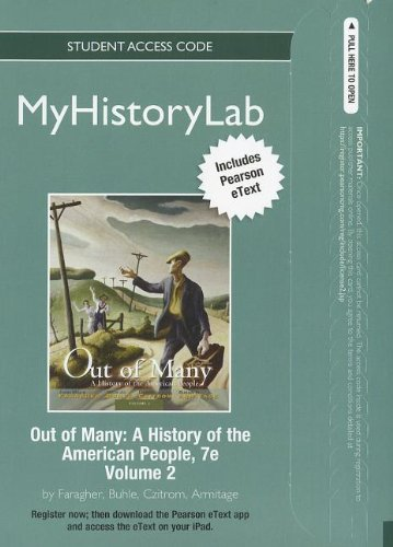 NEW MyHistoryLab with Pearson eText -- Standalone Access Card -- for Out of Many: A History of the American People, Volume 2 (Myhistorylab (Access Codes))