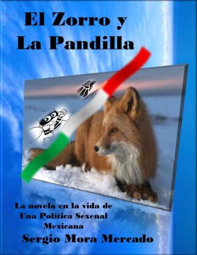 EL ZORRO Y LA PANDILLA