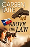 Above the Law (English Edition)