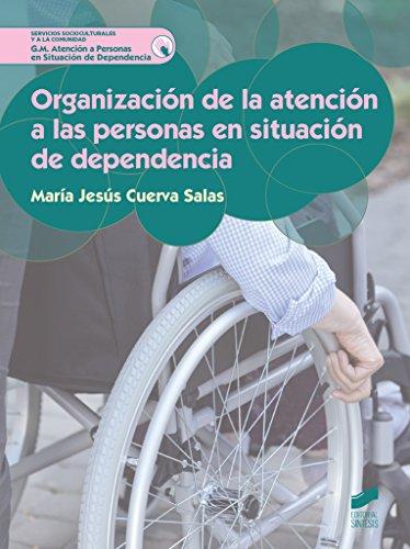 Organización de la atención a las personas en situación de dependencia (Servicios Socioculturales y a la comunidad)