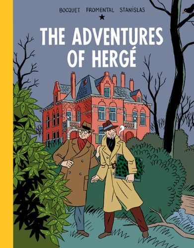 Adventures of Herge by Jose-Louis Bocquet (2011-10-28)