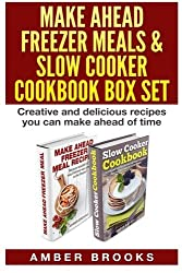 Make Ahead Freezer Meals & Slow Cooker Cookbook Box Set: Creative and delicious recipes you can make ahead of time by Amber Brooks (2015-01-11)