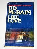 Mcbain Ed : Like Love (Signet)