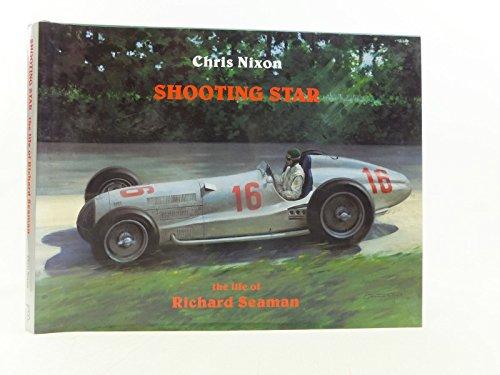 Shooting Star: The Life of Richard Seaman