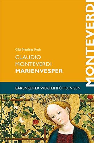 Claudio Monteverdi. Marienvesper.Buch.Bärenreiter Werkeinführung (Bärenreiter-Werkeinführungen)