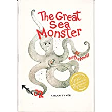 The great sea monster: Or, A book by you