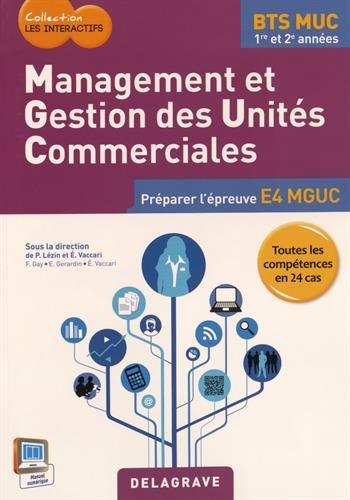 Management et gestions des unités commerciales BTS MUC : Livre de l'élève