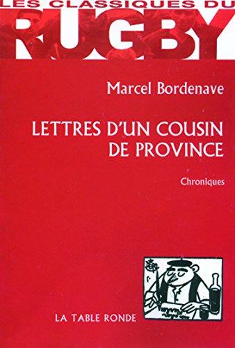 Lettres d'un cousin de province par Marcel Bordenave