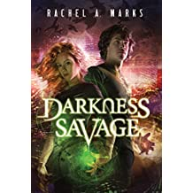 Darkness Savage (The Dark Cycle Book 3)
