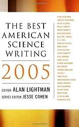 The Best American Science Writing 2005 by Alan P. Lightman (25-Nov-2005) Paperback