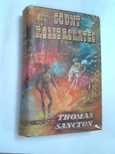 Count Rollerskates par Thomas Sancton