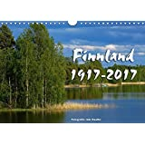 Finnland 1917-2017 (Wandkalender 2017 DIN A4 quer): Kalender zum 100. Geburtstag Finnlands (Monatskalender, 14 Seiten ) (CALVENDO Orte)