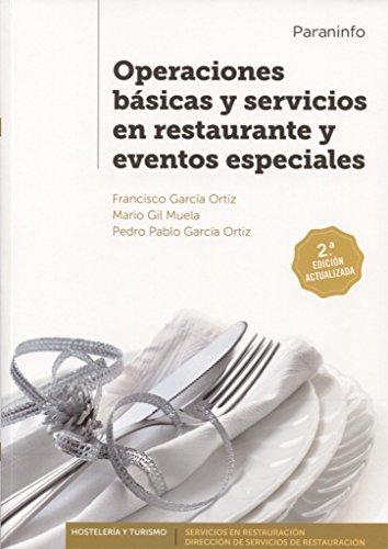 Descargar Libro Operaciones básicas y servicios en restaurante y eventos especiales  2.ª edición de FRANCISCO GARCÍA ORTIZ