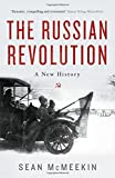 Russian Revolution: A New History