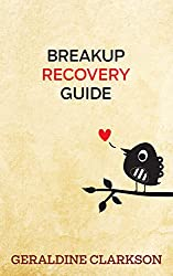 Love & Romance: Breakup Recovery Guide: Methods and Tools to Guide You through the 5 Stages of Grief (Getting over an ex, breakup because it's broken Book 1) (English Edition)
