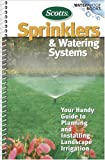 Sprinklers and Watering Systems: Your Handy Guide to Planning and Installing Landscape Irrigation (Waterproof Books)