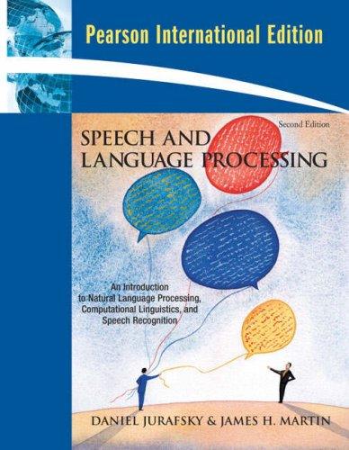 Speech and Language Processing: International Edition