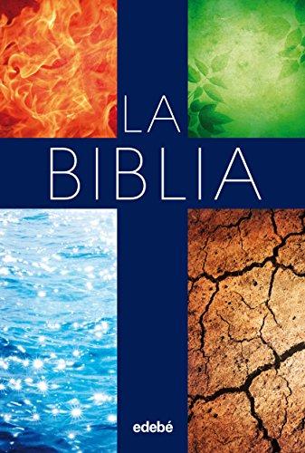 LA BIBLIA (edición escolar) (Biblioteca religiosa Edebé) por Obra Colectiva Edebé