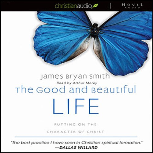 The Good and Beautiful Life  Audiolibri