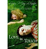 [ Love In Touch ] By Lennox, Lucy May (Author) [ Oct - 2013 ] [ Paperback ]