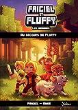 Frigiel et Fluffy : les origines, tome 2 (2)