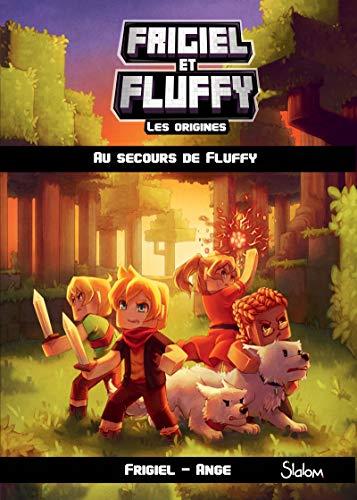 Frigiel et Fluffy : les origines, tome 2 (2) par ANGE