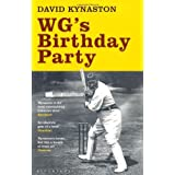 WG's Birthday Party by David Kynaston (2011-06-21)